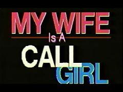 My Wife is a Call Girl - 1988